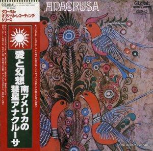 アナクルーサ - 愛と幻想/南アメリカの彗星アナクルーサ - YZ-103-GB