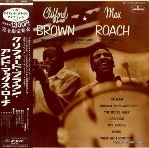 クリフォード・ブラウン&マックス・ローチ - clifford brown and max roach - BT-1331
