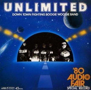 ダウン・タウン・ファイティング・ブギ・ウギ・バンド - unlimited - AF-801014
