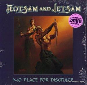 フロットサム・アンド・ジェットサム - no place for disgrace - 960777-1