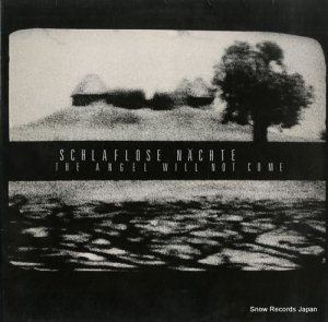 SCHLAFLOSE NACHTE - the angel will not come - KR010