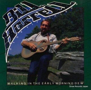 ビル・ハレル - walking in the early morning dew - REB.1620