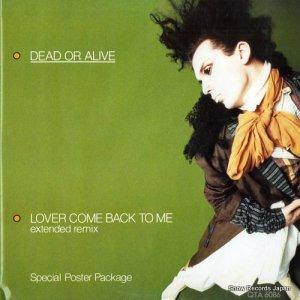 デッド・オア・アライヴ - lover come back to me - QTA6086