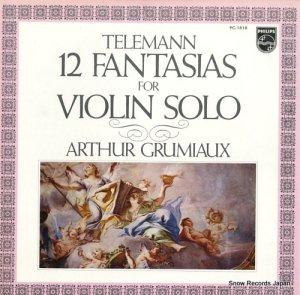アルテュール・グリュミオー - テレマン:ヴァイオリンのための12の幻想曲 - PC-1818