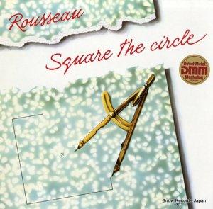 ルソー - square the circle - RP10865