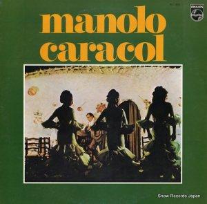 マノロ・カラコール - マノロ・カラコール〜失われた巨星 - PC-1805