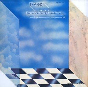トラフィック - ザ・ロウ・スパーク・オブ・ハイヒールド・ボーイズ - ILS-80281