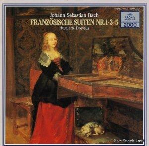 ユゲット・ドレフュス - バッハ:フランス組曲第1番・3番・5番 - 20MA0071
