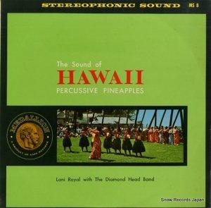 ラニ・ロイヤル - サウンド・オブ・ハワイ - MS8