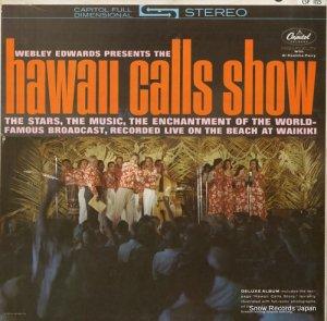ウェブリー・エドワーズ - hawaii calls show - CSP1125 / STAO1699