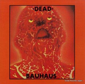 バウハウス - dead - BEG114