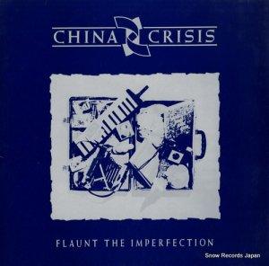 チャイナ・クライシス - flaunt the imperfection - V2342