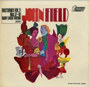 メアリー・ルイーズ・ベーム - john field; nocturnes vol.2 nos.12-19 - TV34350S
