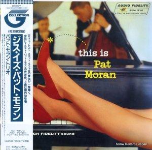 パット・モラン - ジス・イズ・パット・モラン - CEJC00077