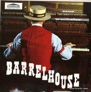 モー・ウェチスラー - barrelhouse - F9002