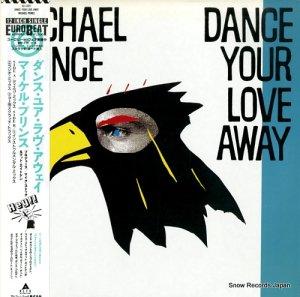 マイケル・プリンス - ダンス・ユア・ラヴ・アウェイ - ALI-12011