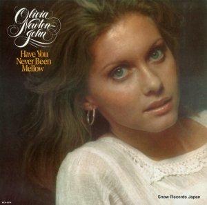 オリビア・ニュートン・ジョン - have you never been mellow - MCA-3014