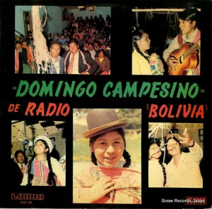 DOMINGO CAMPESINO - de radio bolivia - LPLR/S-1180
