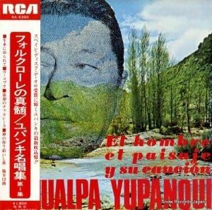 アタワルパ・ユパンキ - フォルクローレの真髄/ユパンキ名唱集 第1集 - RA-5390