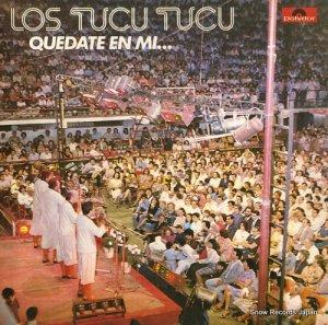 ロス・トゥク・トゥク - quedate en mi - 2387213