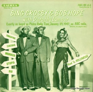 BING CROSBY & BOB HOPE WITH DOROTHY LAMOUR - exactly as head on philco radio time, january 29 1947 o