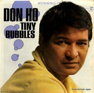 ドン・ホー - tiny bubbles - RS-6232