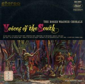 ロジェー・ワーグナー合唱団 - アメリカ南部の歌 - 5SC5001