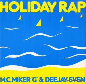 M. C. MIKER G & DEEJAY SVEN - holiday rap - DEBTX3008