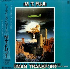 M. T. FUJI - ヒューマン・トランスポート - CI-18