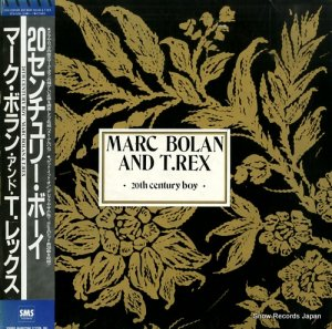 マーク・ボラン&T.レックス - 20センチュリー・ボーイ - SP36-5256-57