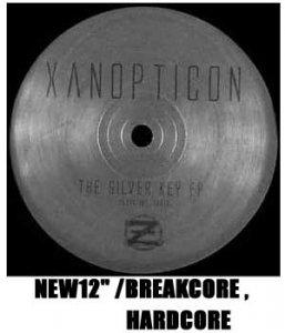 """Xanopticon [クサノプチコン] _ The Silver Key EP [輸入新品12"""" /BREAKCORE ,HARDCORE]"""
