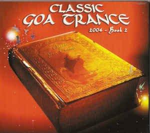 V.A _ Classic Goa Trance 2004 - Book 2 [輸入中古CD / GOA TRANCE ,HOUSE]
