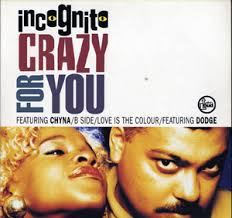 """Incognito _ Crazy For You _ Talkin' Loud[中古12""""]"""