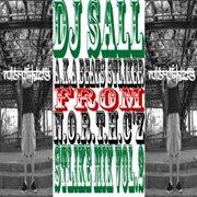 DJ SALL(N.O.R.T.H.C.Z) _ DJ SALL STLIKE MIX VOL2 [新品MIX]
