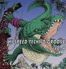 V.A. _ Hi Speed Techno Groove Vol. 4 _ Avex Trax [国内中古CD/ TECHNO,HARDCORE , GABBER ]