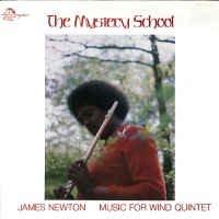 James Newton _ The Mystery School _ India Navigation[輸入中古LP / FREEJAZZ ,JAZZ , AMNBIENT]