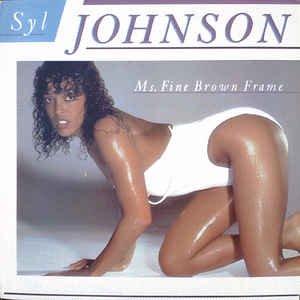 Syl Johnson _ Ms. Fine Brown Frame _ Erect Records[輸入中古LP / SOUL ,FUNK]