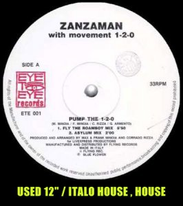 "Zanzaman _ Pump The 1-2-0 _ Eye To Eye Records[輸入中古12"" / ITALO HOUSE , HOUSE ]"
