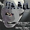 Da All (a.k.a. Da Alliance) _ That's Crazy/Battle Crazy _ Crazy Hood[輸入中古12