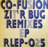 CO-FUSION _ ZIT'R BUG REMIXS EP[中古 12