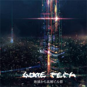 GORE TECH[ゴアテック] _ From The Earth To The Skyscrapers _ MURDER CHANNEL[新CD]