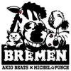 AKIO BEATS x MICHEL☆PUNCH _ BREMEN [新CD]