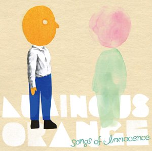 Luminous Orange/Songs of Innocence