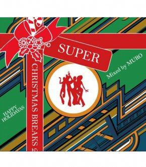 【SUPER CHRISTMAS BREAKS 2】DJ MURO                           </a>             <span class=