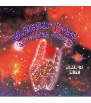 【ELEGANT FUNK~45's BOOGIE EDITION~】-MURO-                           </a>             <span class=