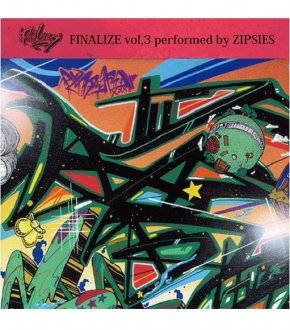 【 FINALIZE vol.3】‐performed by ZIPSIES‐