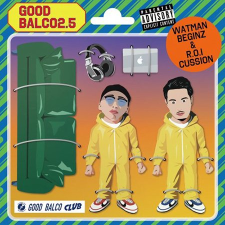 【Good Balco 2】-Mixed & Selected by DJ 生 & WATMAN BEGINZ