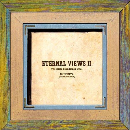 【ETERNAL VIEWS 2 】-DJ KENTA                           </a>             <span class=