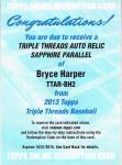 TOPPS Triple Threads 2013 Bryce Harper Auto Relic Sapphire Redemption  【3枚限定】 池袋店 よしゆき様