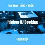 DJブッキング / hiphop R&B / 5時間(デイタイム)